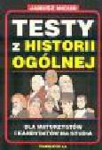 Micuń J. - Testy z historii ogólnej dla maturzystów i kandydatów na studia