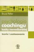 Bruce Peltier - Psychologia coachingu kadry kierowniczej