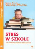 Galicka Płachta Izabela - Stres w szkole