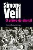 Veil Simone - O prawo do aborcji