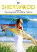 Sherwood Ben - Niewiarygodna historia miłosna