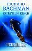 Bachman Richard (King Stephen) - Uciekinier