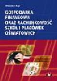 Wojciech Rup - Gospodarka finansowa oraz rachunkowość szkół i placówek oświatowych