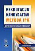 Marek Suchar - Rekrutacja kandydatów metodą IPK. Zestaw kwestionariuszy i formularzy