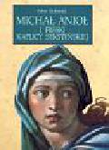 Richmond Robin - Michał Anioł i freski Kaplicy Sykstyńskiej