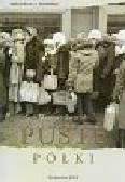 Jastrząb M. - Puste półki. Problem zaopatrzenia ludności w artykuły powszechnego użytku w Polsce w latach 1949-1956