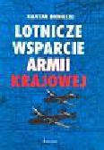 Bieniecki Kajetan - Lotnicze wsparcie Armii Krajowej