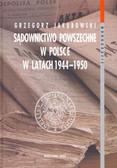 Jakubowski Grzegorz - Sądownictwo powszechne w Polsce w latach 1944-1950 t.2
