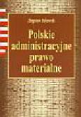 Bukowski Z. - Polskie administracyjne prawo materialne