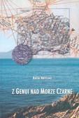 Hryszko Rafał - Z Genui nad Morze Czarne