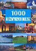 1000 niezwykłych miejsc