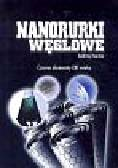 Huczko Andrzej - Nanorurki węglowe. Czarne diamenty XXI wieku