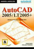 Jaskulski Andrzej - AutoCad 2005/LT 2005+ podstawy projektowania