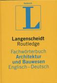 praca zbiorowa - Fachwoerterbuch Architektur und Bauwesen Dt-En