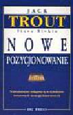 Trout Jack Rivkin Steve - Nowe pozycjonowanie