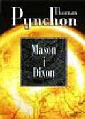 Pynchon Thomas - Mason i Dixon