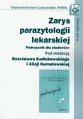 Zarys parazytologii lekarskiej Podręcznik dla studentów