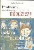 Stańkowski Bogdan - Problemy dorastającej młodzieży