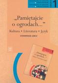 Kwiatkowska - Pamiętajcie o ogrodach Kult Cz1 podręcznik LO