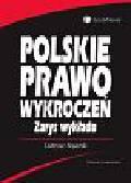 Bojarski T. - Polskie prawo wykroczeń. Zarys wykładu