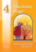 Słuchamy Boga 4 podręcznik. Szkoła podstawowa