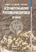 Praca zbiorowa - Uczestnicy i świadkowie Powst Warszawskiego