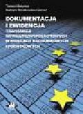 Martyniuk T., Strzałkowska-Gierusz B. - Dokumentacja i ewidencja transakcji wewnątrzwspólnotowych w księgach rachunkowych i podatkowych