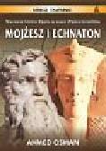 OSMAN AHMED - MOJŻESZ I ECHNATON