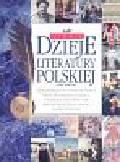 Knaflewska Joanna - Ilustrowane dzieje literatury polskiej