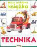 Praca zbiorowa - Moja ulubiona książka Technika