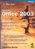 Praca zbiorowa - Office 2003 Wygoda bezpieczeństwo