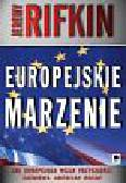 Rifkin Jeremy - Europejskie marzenie