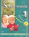 Laskowska Regina, Frindt Maria - Świat ucznia. Podręcznik zintegrowany. Klasa 1, semestr II. Część 2