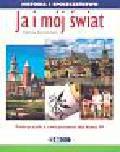 Rutkowska-Paszta Małgorzata - Ja i mój świat. Historia i społeczeństwo. Podręcznik z ćwiczeniami dla klasy 4