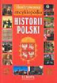 Praca zbiorowa - Ilustrowana encyklopedia historii Polski