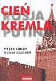 Baker Peter, Glasser Susan - Cień Kremla
