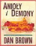 Brown Dan - Anioły i demony Ilustowana