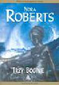 Roberts Nora - Trzy boginie