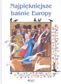 Praca zbiorowa - Najpiękniejsze baśnie Europy