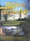 Śliwa Zuzanna - Miejsca niezwykłe Cuda Polski