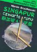 Bruczkowski Marcin - Singapur czwarta rano