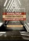 Krzemiński S. - Konsolidacja przedsiębiorstw transportowych