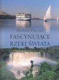 Pollard Michael - Fascynujące rzeki świata /op.tw./