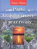 Praca zbiorowa - Parki krajobrazowe i rezerwaty /op.tw./