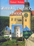 Praca zbiorowa - Zamki pałace dwory /op.tw./