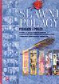 Sławni Polacy Pisarze i poeci