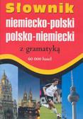Słownik niemiecko-polski polsko-niemiecki z gramatyką