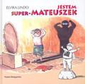 Lindo - Jestem super-Mateuszek  /NK/