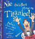 Stewart David - Nie chciałbyś płynąć na Titanicu!
