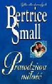 Small Bertrice - Prawdziwa miłość